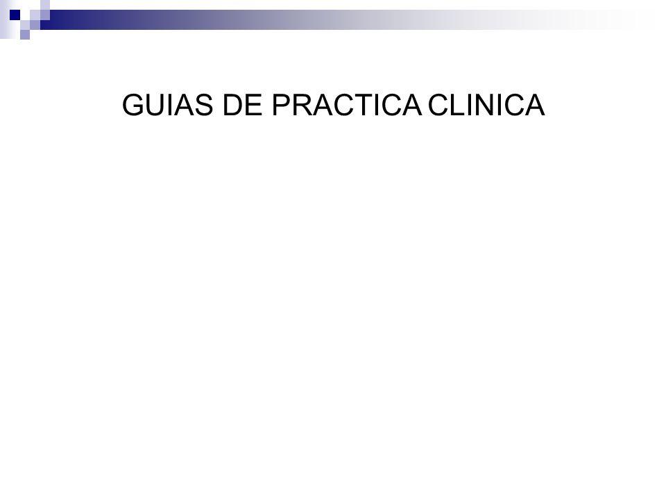 GUIAS DE PRACTICA CLINICA