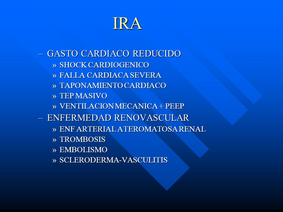 IRA GASTO CARDIACO REDUCIDO ENFERMEDAD RENOVASCULAR SHOCK CARDIOGENICO