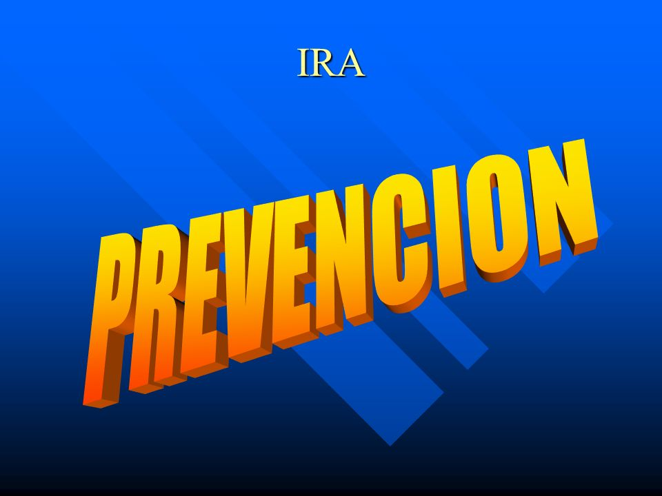 IRA PREVENCION