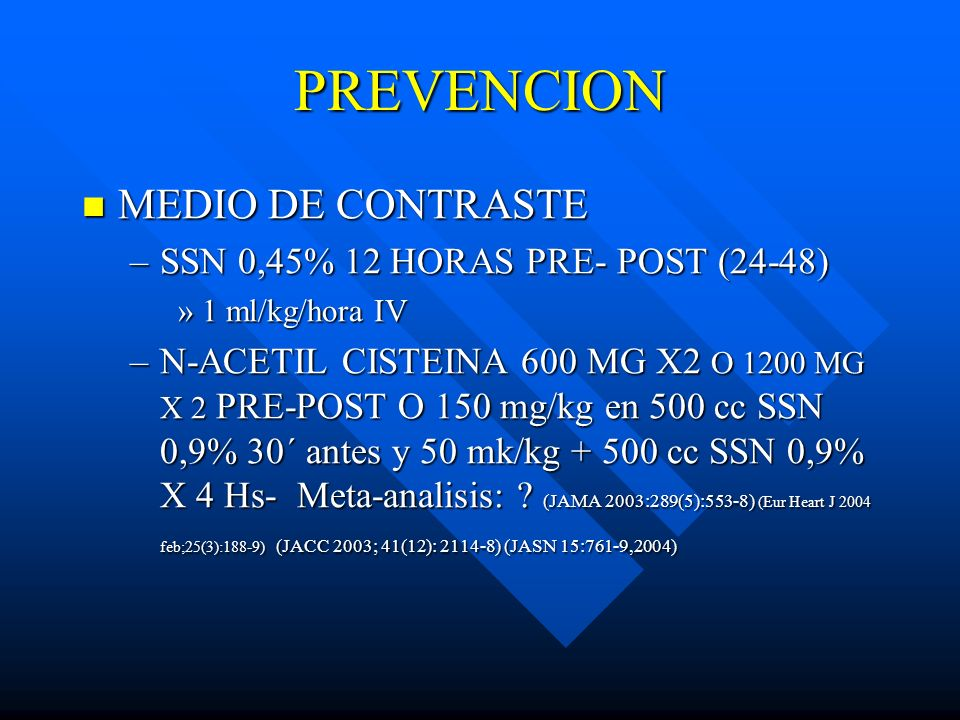 PREVENCION MEDIO DE CONTRASTE SSN 0,45% 12 HORAS PRE- POST (24-48)