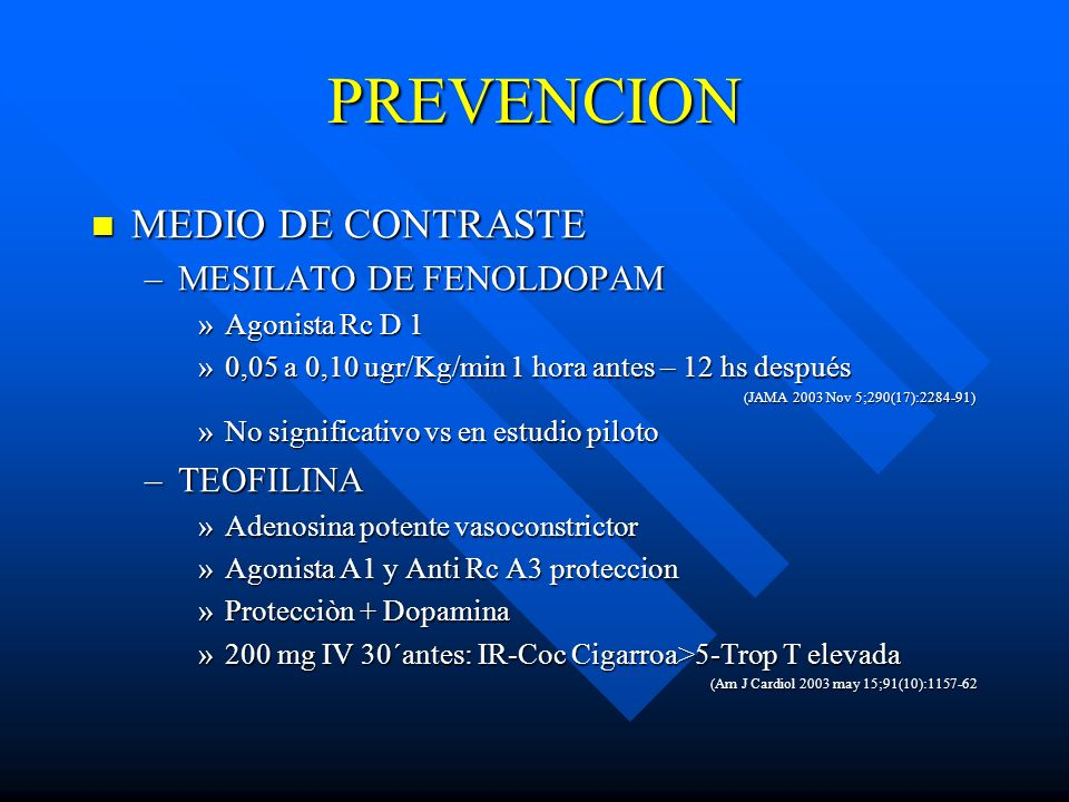 PREVENCION MEDIO DE CONTRASTE MESILATO DE FENOLDOPAM TEOFILINA