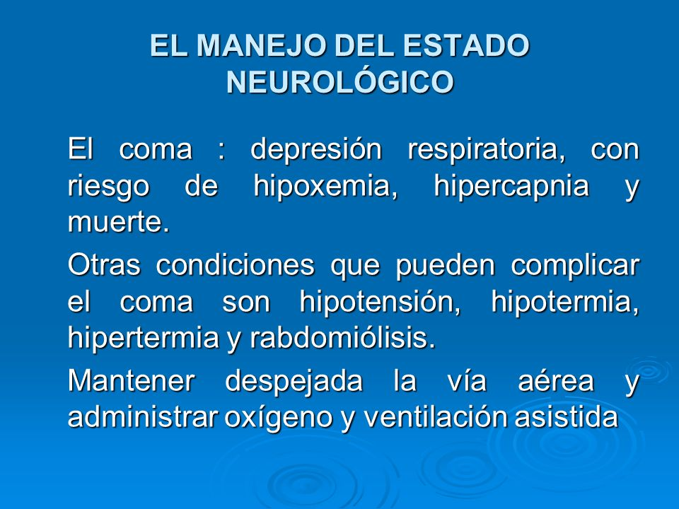 EL MANEJO DEL ESTADO NEUROLÓGICO