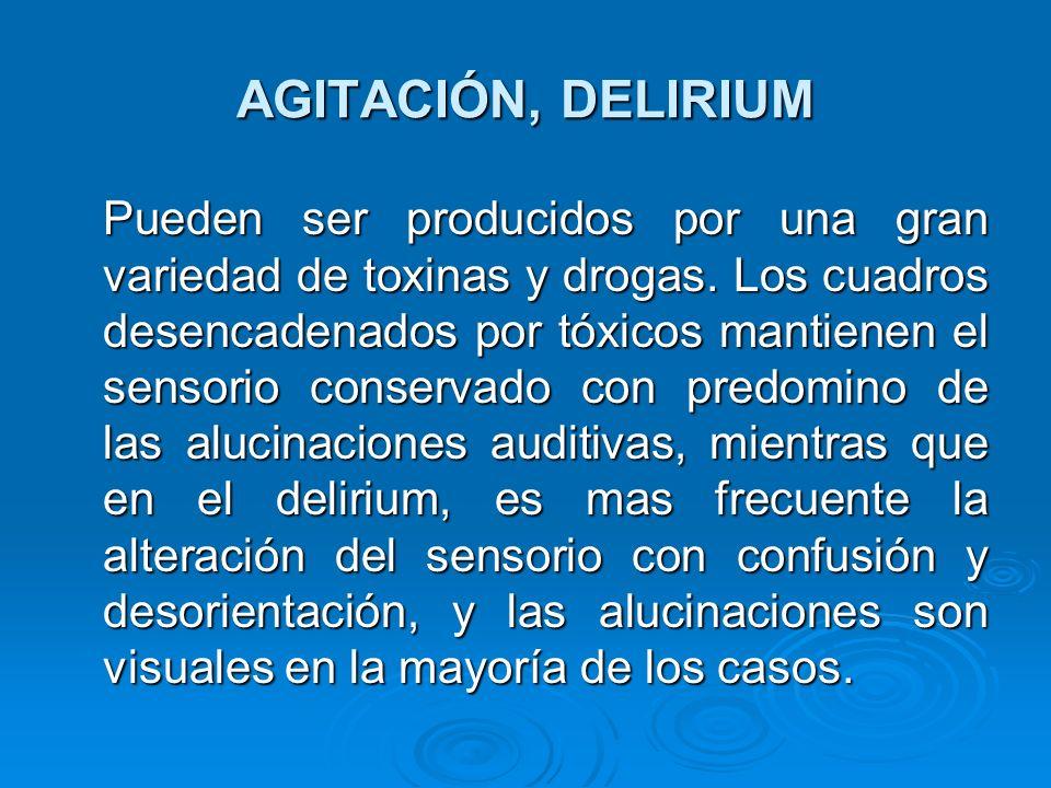 AGITACIÓN, DELIRIUM