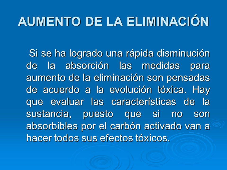 AUMENTO DE LA ELIMINACIÓN