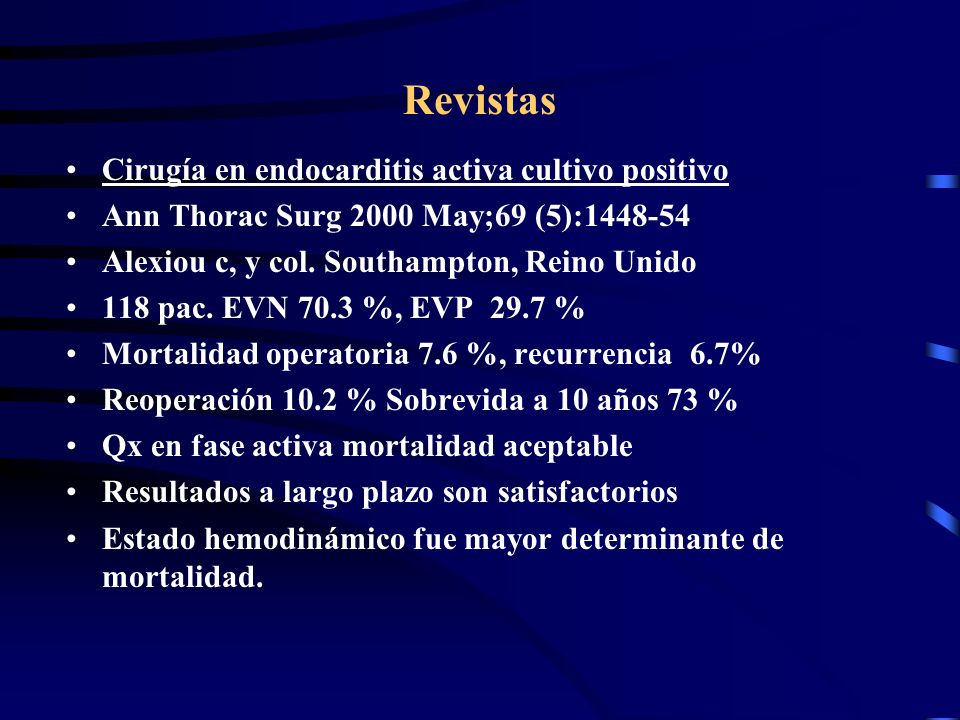 Revistas Cirugía en endocarditis activa cultivo positivo