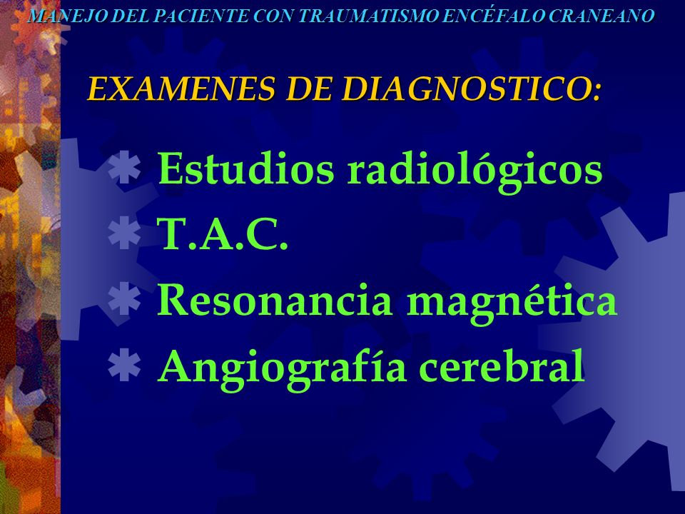 EXAMENES DE DIAGNOSTICO: