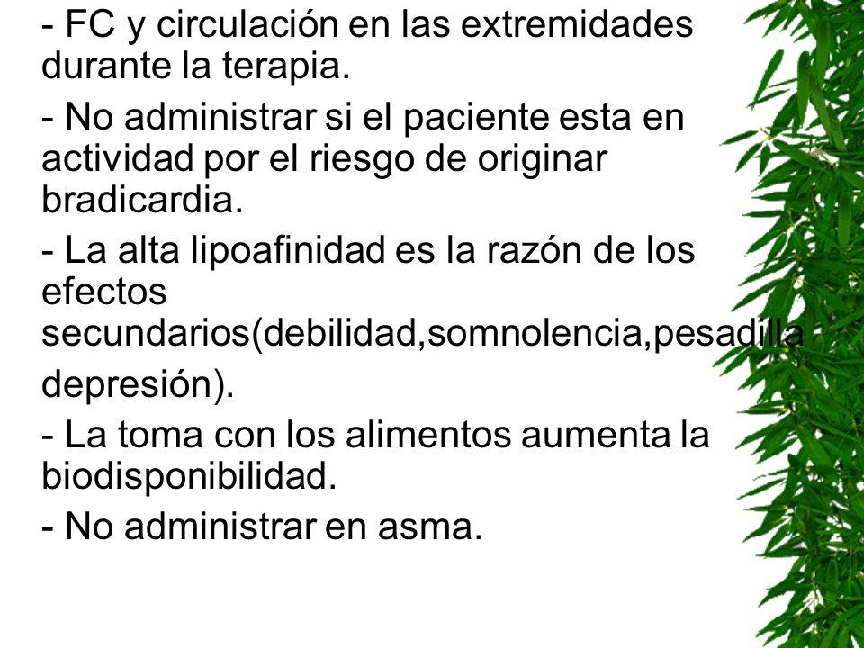 - FC y circulación en las extremidades durante la terapia.