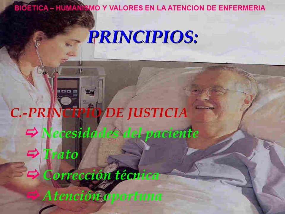 PRINCIPIOS:  Trato  Corrección técnica  Atención oportuna