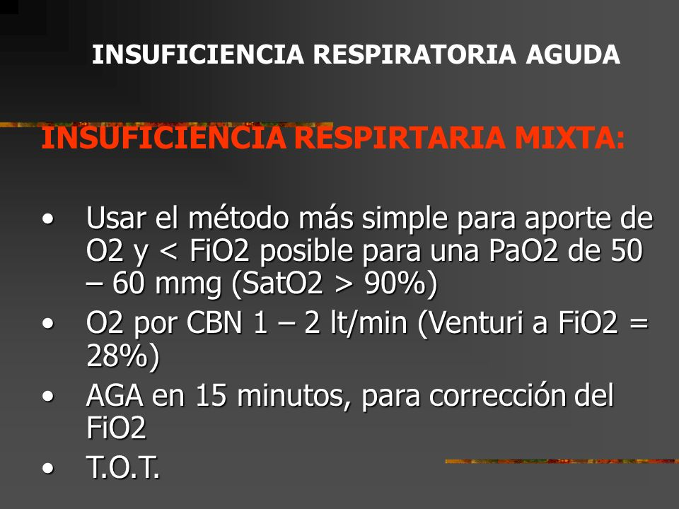 INSUFICIENCIA RESPIRTARIA MIXTA: