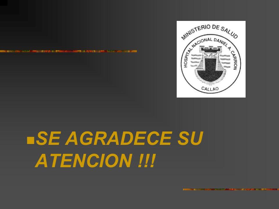 SE AGRADECE SU ATENCION !!!
