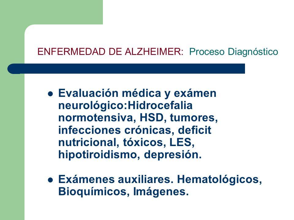 ENFERMEDAD DE ALZHEIMER: Proceso Diagnóstico
