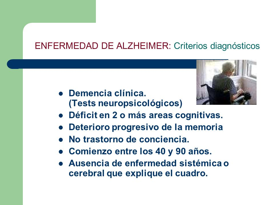 ENFERMEDAD DE ALZHEIMER: Criterios diagnósticos