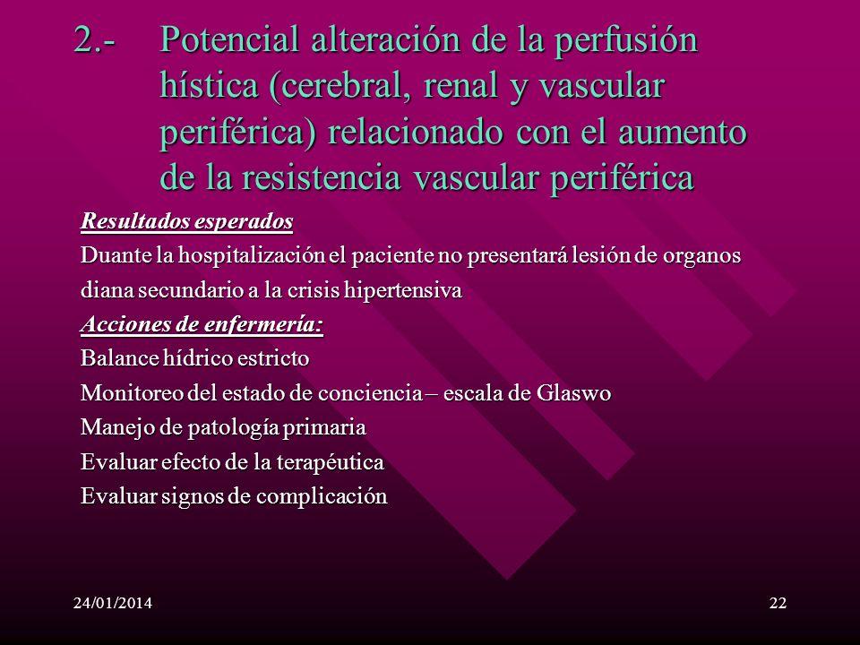 2. -. Potencial alteración de la perfusión