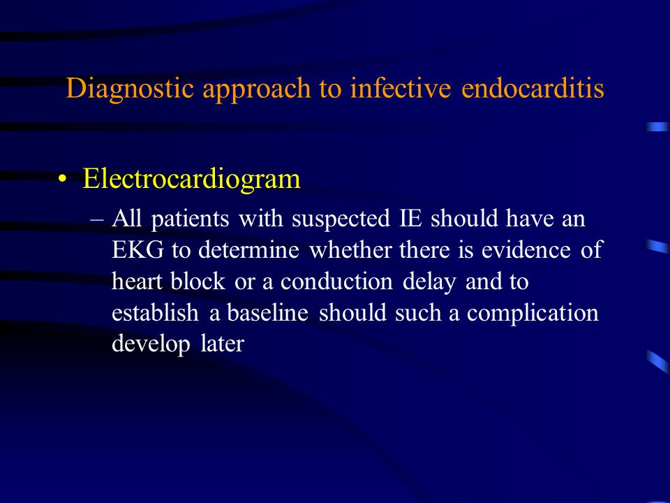 Diagnostic approach to infective endocarditis