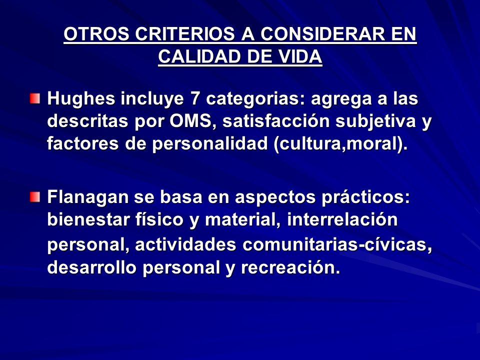 OTROS CRITERIOS A CONSIDERAR EN CALIDAD DE VIDA