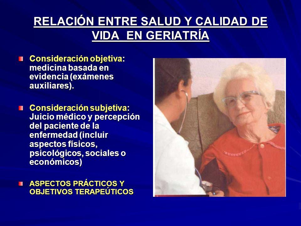 RELACIÓN ENTRE SALUD Y CALIDAD DE VIDA EN GERIATRÍA