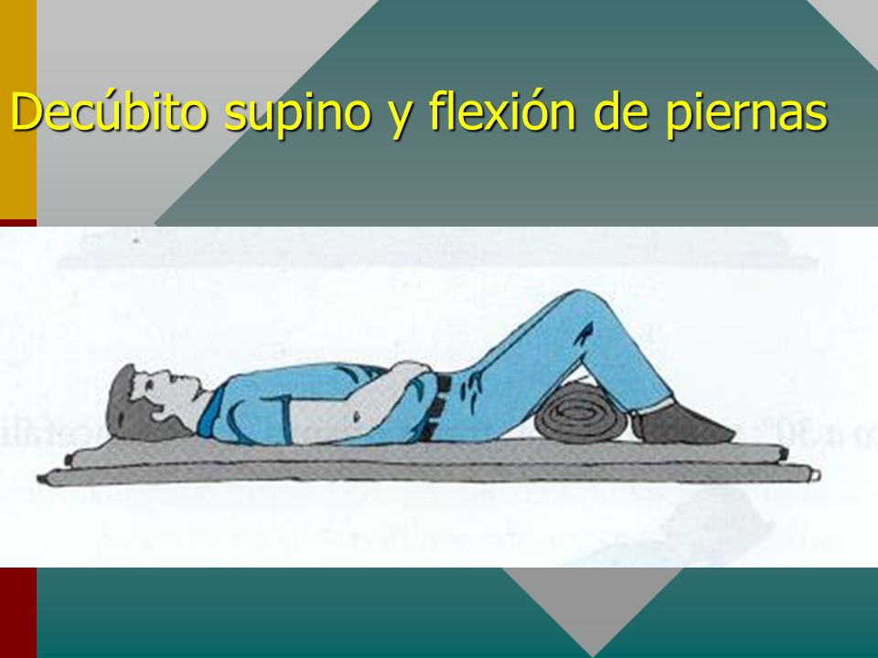 Decúbito supino y flexión de piernas