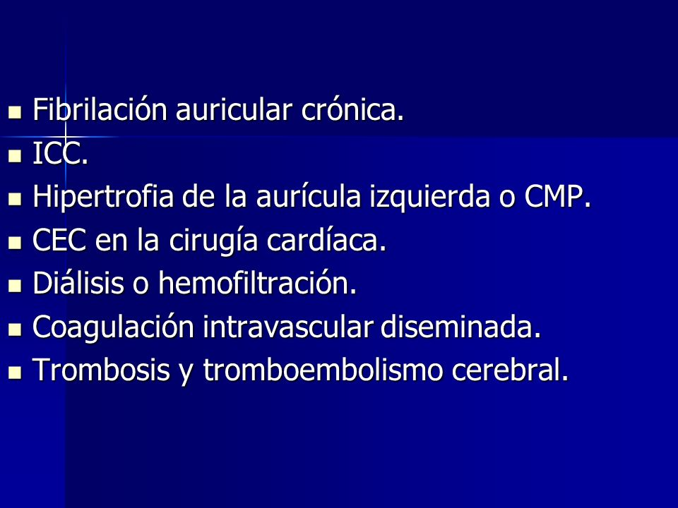 Fibrilación auricular crónica.