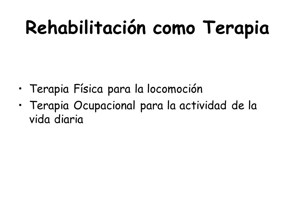Rehabilitación como Terapia