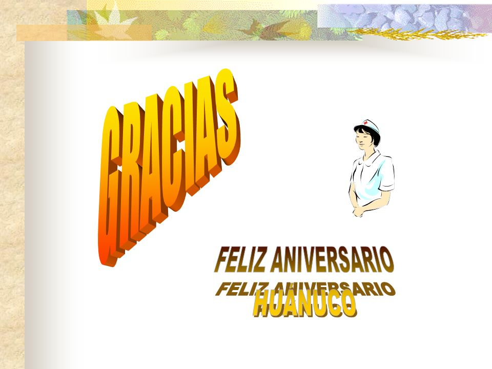 GRACIAS FELIZ ANIVERSARIO HUÁNUCO