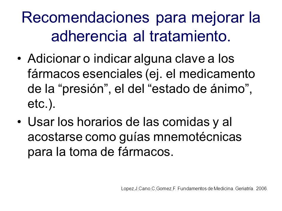 Recomendaciones para mejorar la adherencia al tratamiento.
