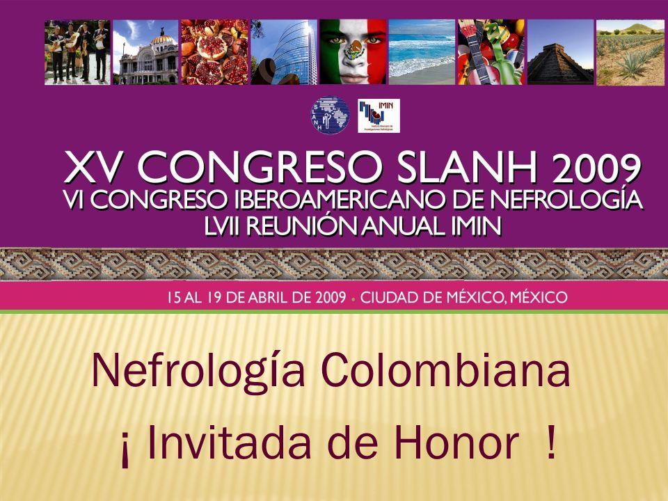 Nefrología Colombiana ¡ Invitada de Honor !