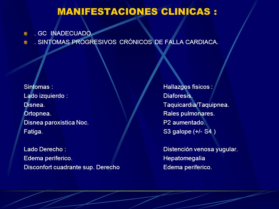 MANIFESTACIONES CLINICAS :