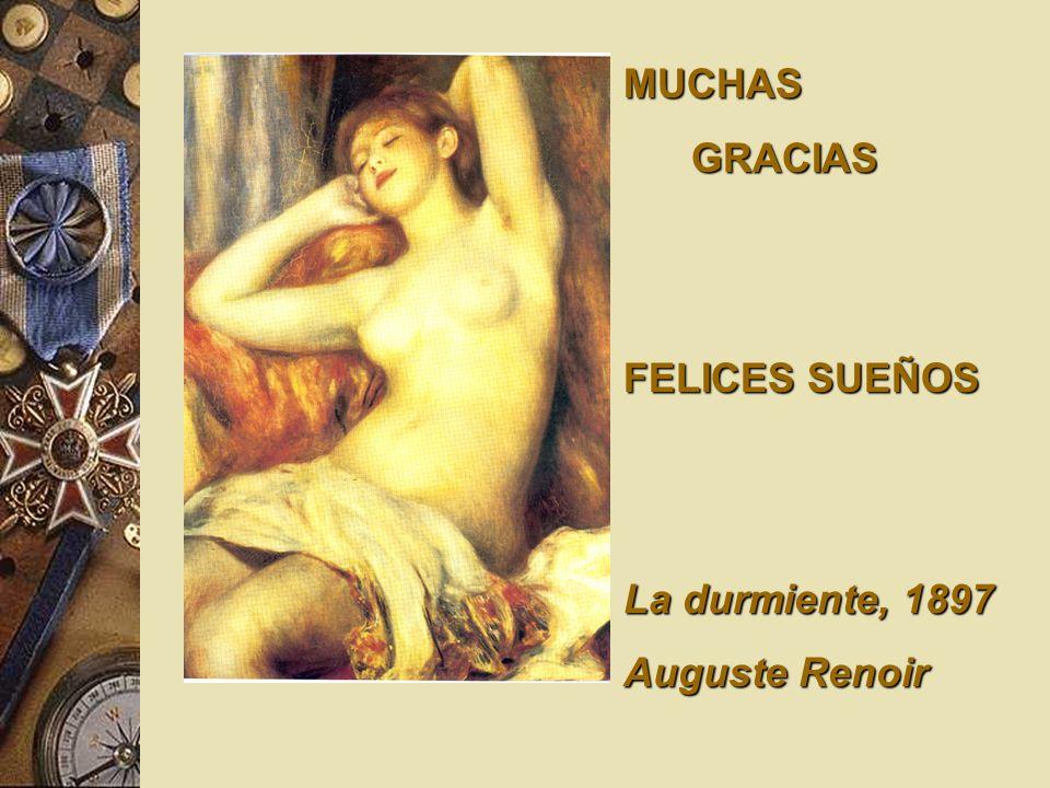 MUCHAS GRACIAS FELICES SUEÑOS La durmiente, 1897 Auguste Renoir