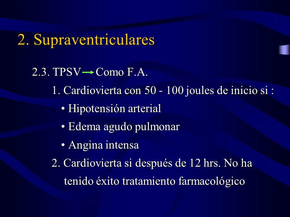 2. Supraventriculares 2.3. TPSV Como F.A.