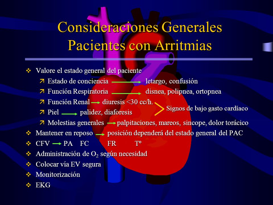Consideraciones Generales Pacientes con Arritmias