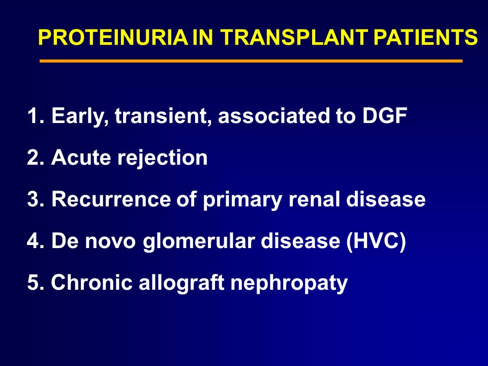 PROTEINURIA IN TRANSPLANT PATIENTS