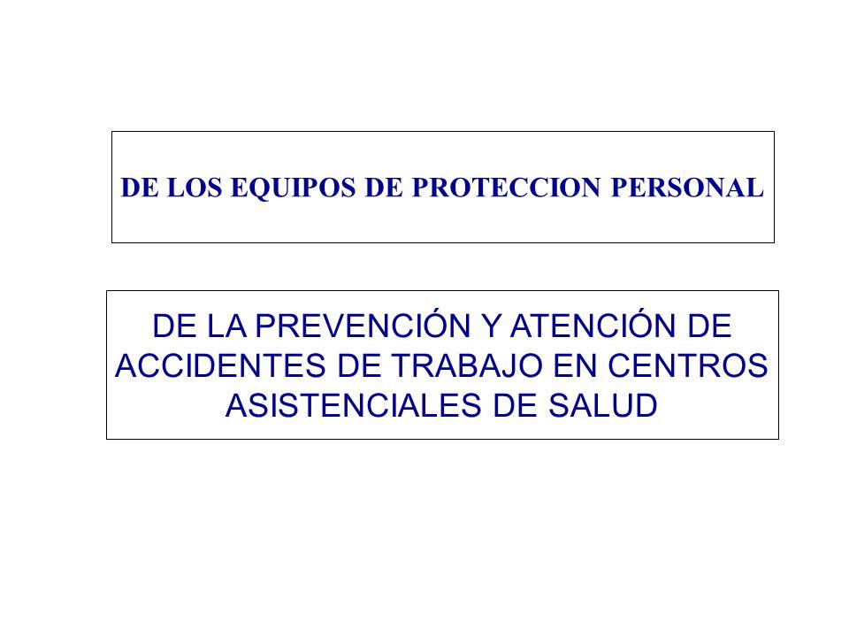 DE LOS EQUIPOS DE PROTECCION PERSONAL