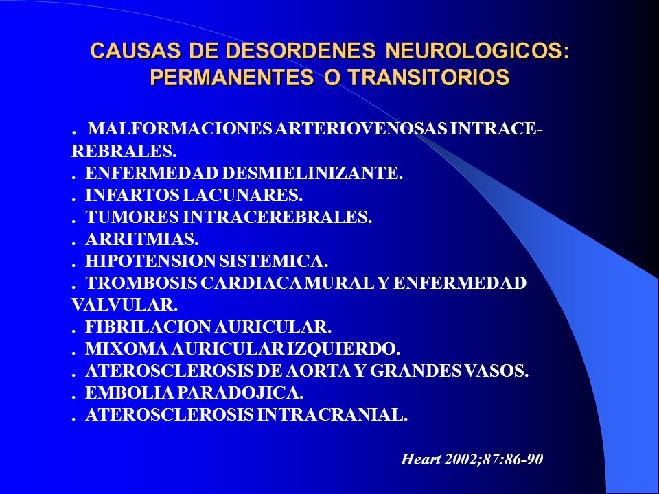 CAUSAS DE DESORDENES NEUROLOGICOS: PERMANENTES O TRANSITORIOS