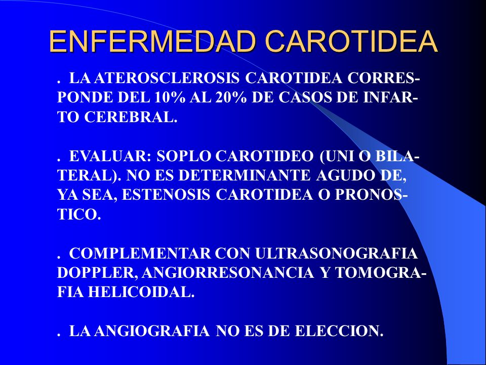 ENFERMEDAD CAROTIDEA . LA ATEROSCLEROSIS CAROTIDEA CORRES-
