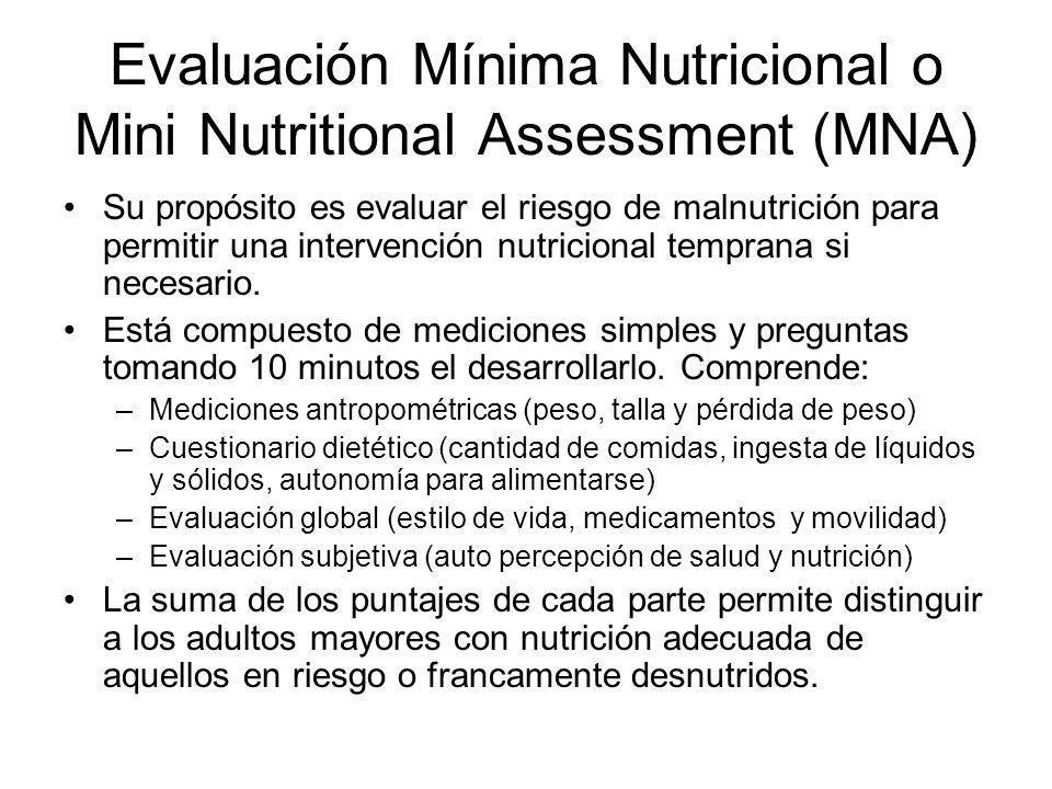 Evaluación Mínima Nutricional o Mini Nutritional Assessment (MNA)