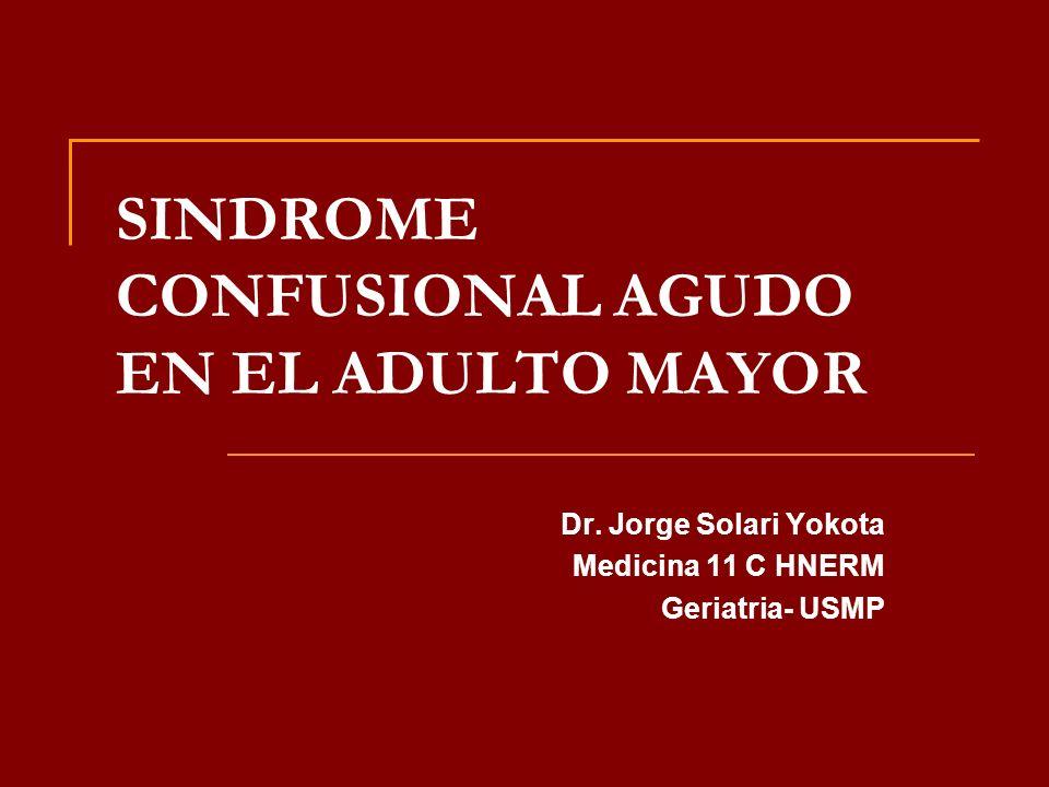SINDROME CONFUSIONAL AGUDO EN EL ADULTO MAYOR