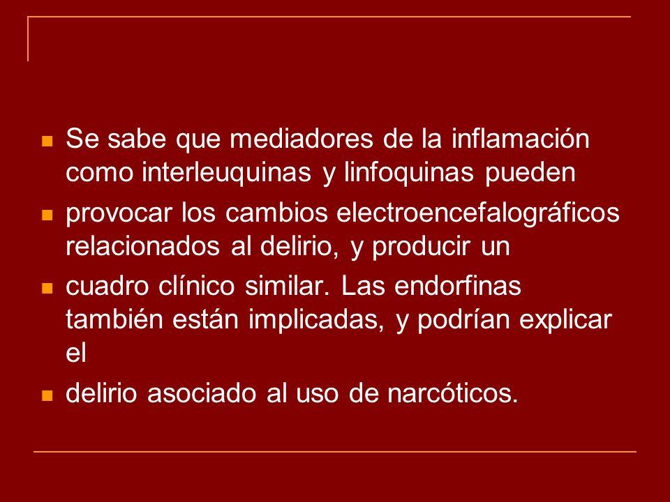 Se sabe que mediadores de la inflamación como interleuquinas y linfoquinas pueden
