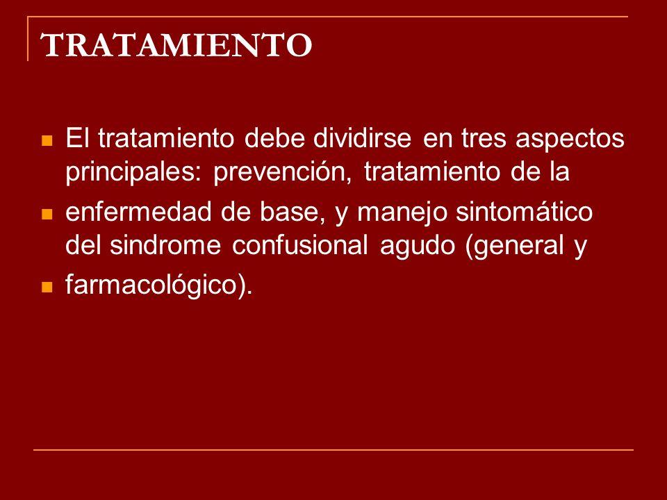 TRATAMIENTO El tratamiento debe dividirse en tres aspectos principales: prevención, tratamiento de la.