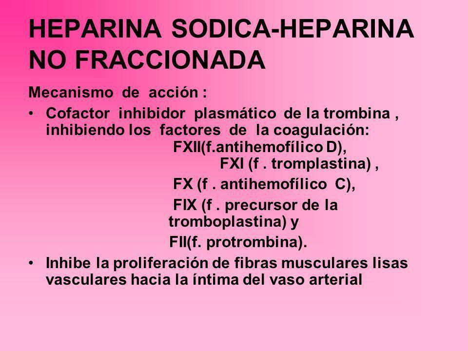 HEPARINA SODICA-HEPARINA NO FRACCIONADA