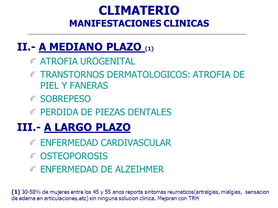 CLIMATERIO MANIFESTACIONES CLINICAS