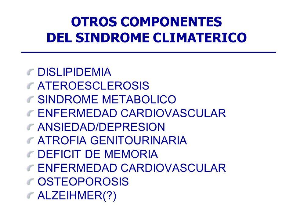 OTROS COMPONENTES DEL SINDROME CLIMATERICO