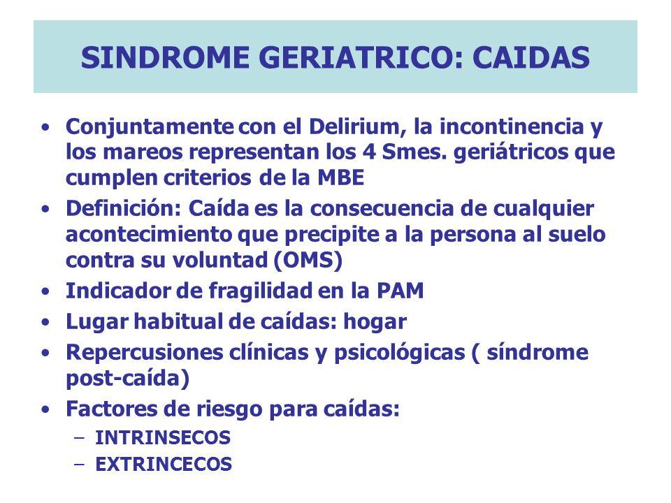 SINDROME GERIATRICO: CAIDAS