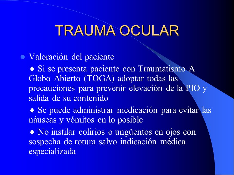 TRAUMA OCULAR Valoración del paciente