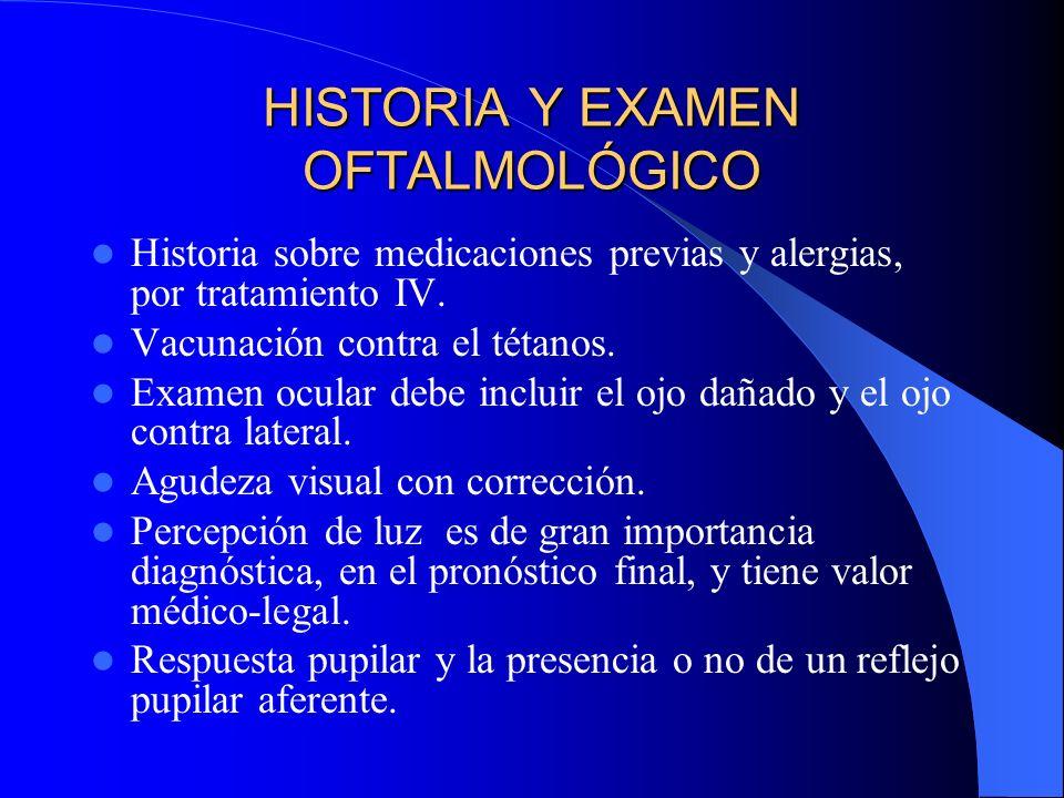 HISTORIA Y EXAMEN OFTALMOLÓGICO