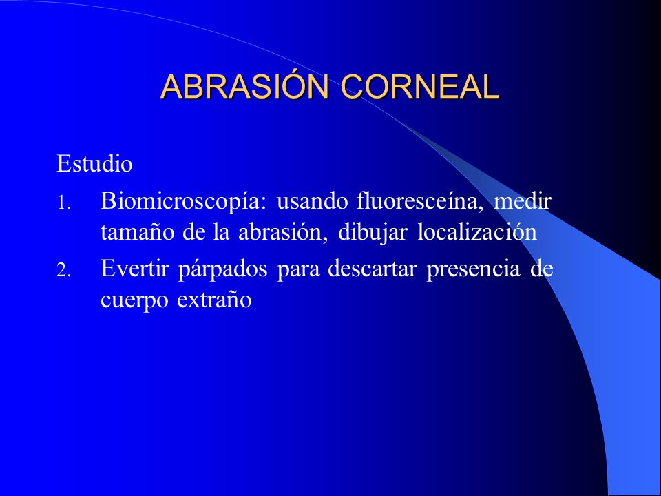 ABRASIÓN CORNEAL Estudio