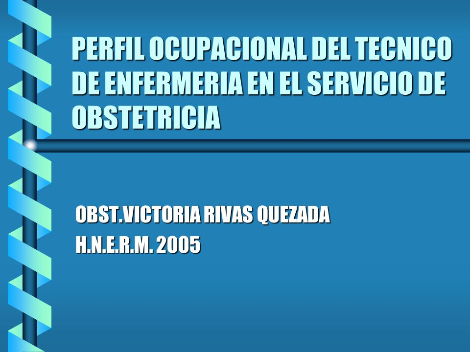 OBST.VICTORIA RIVAS QUEZADA H.N.E.R.M. 2005