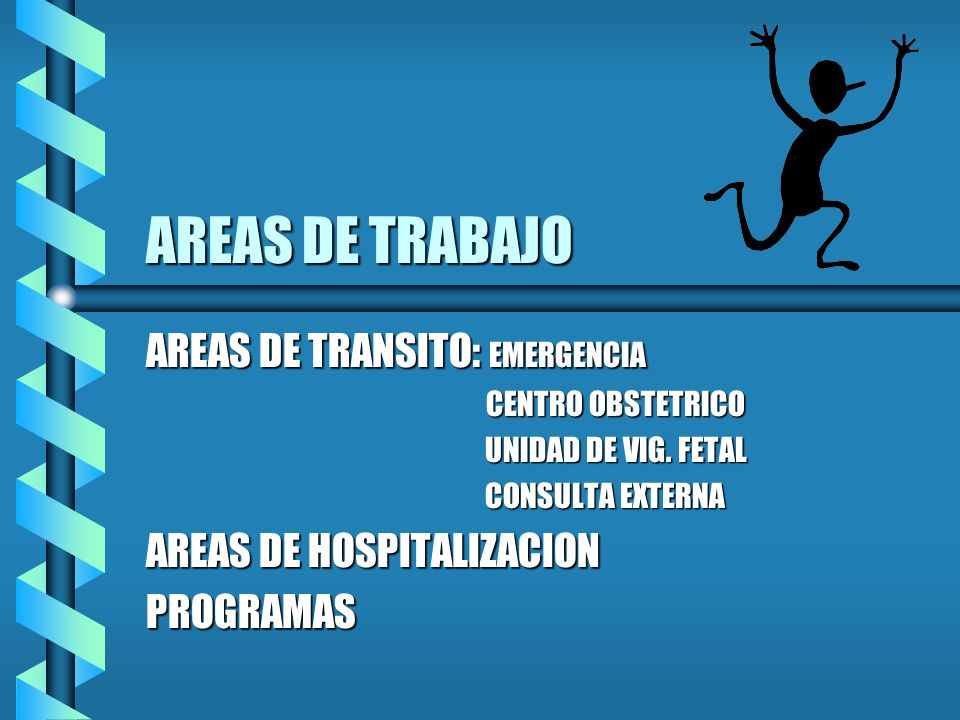 AREAS DE TRABAJO AREAS DE TRANSITO: EMERGENCIA