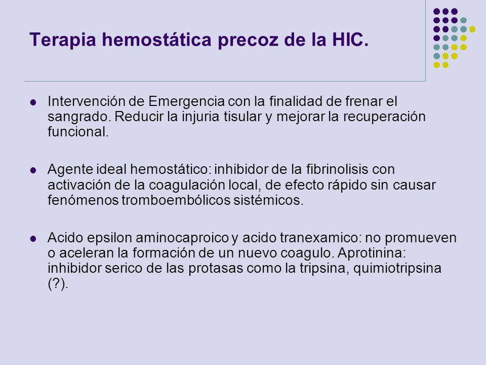 Terapia hemostática precoz de la HIC.