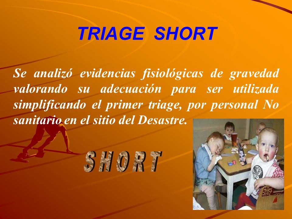TRIAGE SHORT