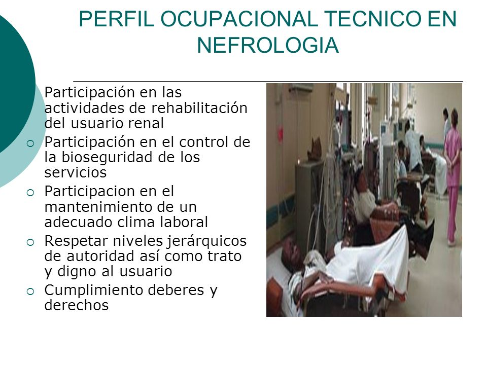 PERFIL OCUPACIONAL TECNICO EN NEFROLOGIA